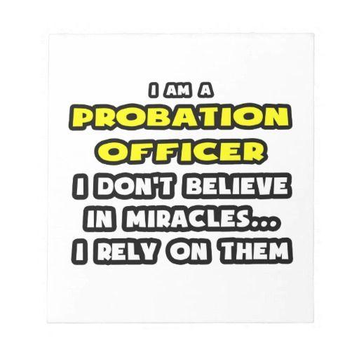 Best Love My Job Images On   Probation Officer