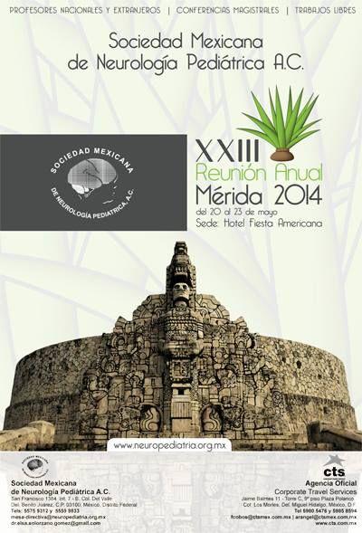 XXIII Reunión Anual de la Sociedad Mexicana de Neurología Pediátrica A.C. #SMNP #Yucatan #Merida #YoDescubriYucatan