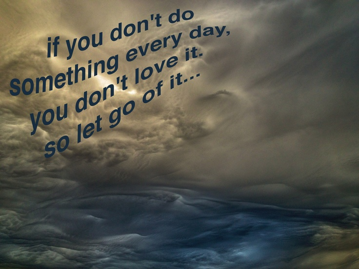 let go of it...