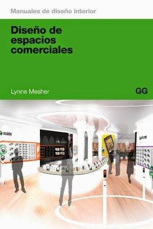 Diseño de espacios comerciales / Lynne Mesher Gustavo Gili, Barcelona [etc.] : 2011 183 p.: il Colección: Manuales de Diseño Interior; 01 ISBN 9788425224126 Centros comerciales -- Diseño y construcción. Biblioteca Sbc Aprendizaje A-725.21 DIS http://millennium.ehu.es/record=b1701709~S1*spi