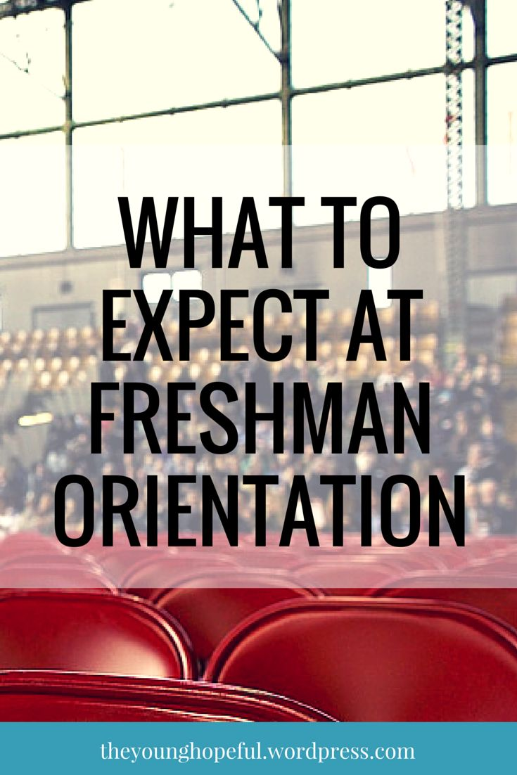 Advice and tips for college freshman about freshman orientation!