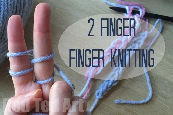 """Finger Knitting with 2 Fingers - this is SO Much easier than """"normal"""" finger knitting and a great way to get kids started and having a go!"""