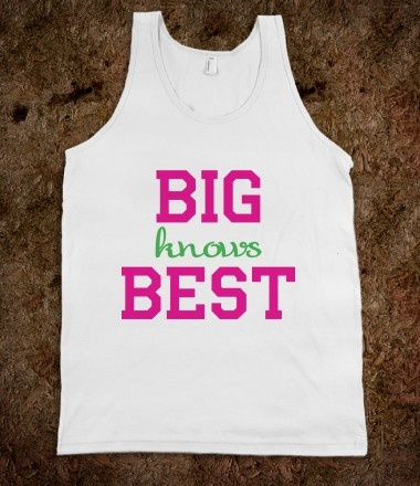 Big Sis Lil Sis Reveal - Big Knows Best Frat Tanks CLICK HERE to purchase sorority shirts