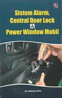 Toko Buku Sang Media : Sistem Alarm, Central Door Lock & Power Window Mob...