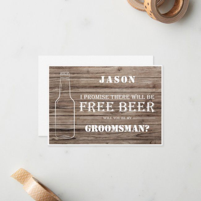 Free Beer Groomsman Proposal Card Zazzle Com In 2020 Groomsmen Proposal Free Beer Be My Groomsman