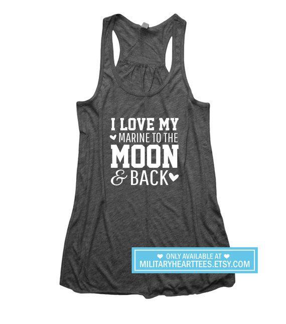 I love my marine to the moon and back, Custom Military Shirt, Marine wife shirt, marine girlfriend shirt, marine from MilitaryHeartTees on Etsy.