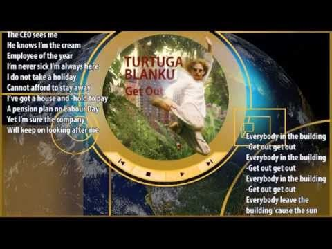 Get Out - new solar powered song by Turtuga Blanku (Lyric video)
