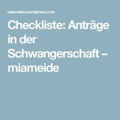 Checkliste: Anträge in der Schwangerschaft – miameide