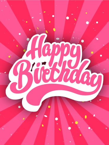 Pink Happy Birthday Cards