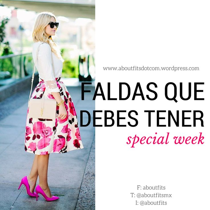 3 tipos de faldas que debes tener | Special Week | Fashion & Style Blog  skirt, musthave, wardrobe, falda mini, falda midi, falda maxi