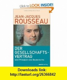 Der Gesellschaftsvertrag (9783865391926) Jean-Jacques Rousseau , ISBN-10: 3865391923  , ISBN-13: 978-3865391926 ,  , tutorials , pdf , ebook , torrent , downloads , rapidshare , filesonic , hotfile , megaupload , fileserve