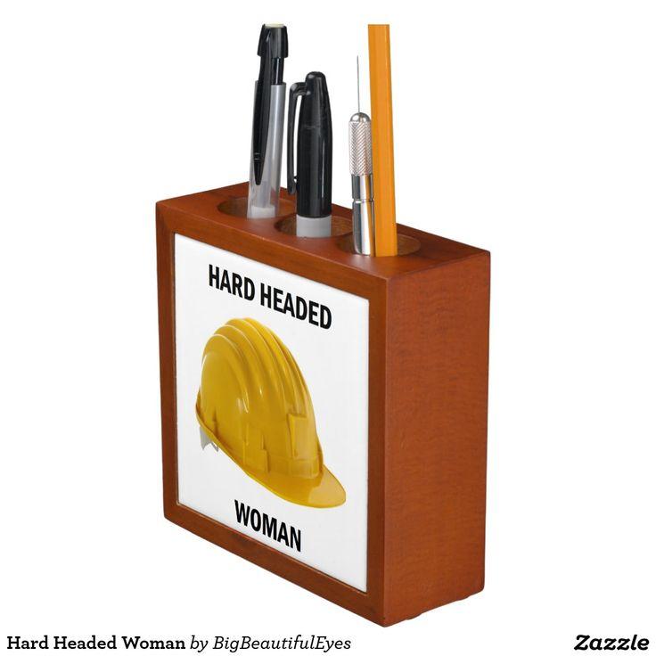 Hard Headed Woman