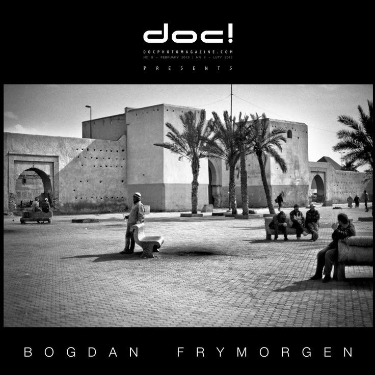 "doc! photo magazine presents: ""Marrakech mon amour"" by Bogdan Frymorgen, #8, pp. 71-93"