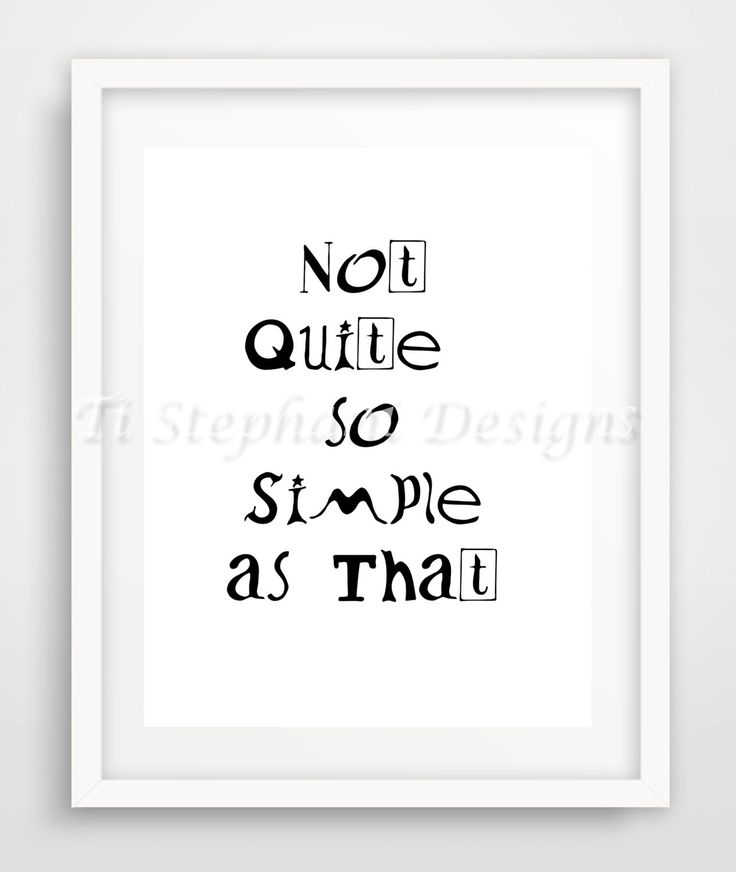 Not Quite So Simple As That Wall Art, INSTANT DOWNLOAD, Motivations, Printable, Office Art, Digital Art, Special Gift Items by TiStephani on Etsy