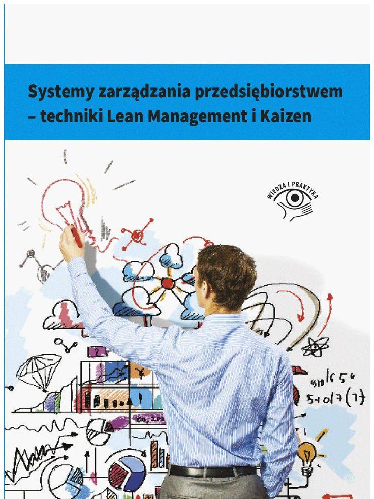 Systemy zarządzania przedsiębiorstwem - techniki Lean Management i Kaizen - ebook