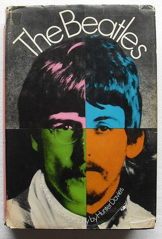 The Beatles: The Authorized Biography by Hunter Davies