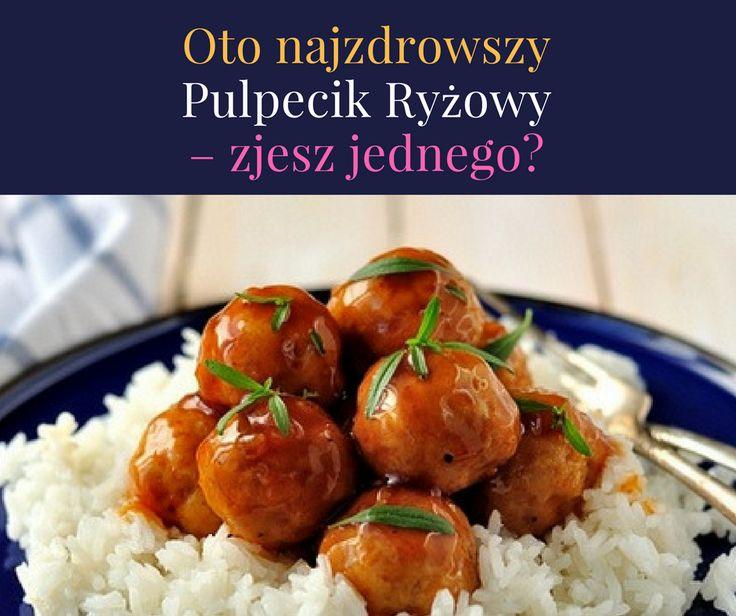 Najzdrowsze Pulpeciki Ryżowe>> http://www.mapazdrowia.pl/przepisy/pulpecik-ryzowy/