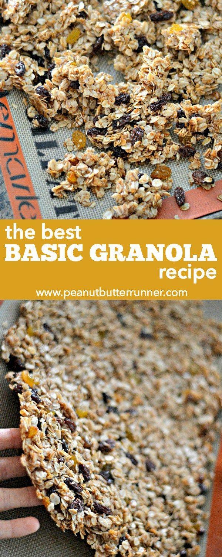 The Best Basic Granola Recipe (Peanut Butter Runner) | Butter, Runners ...