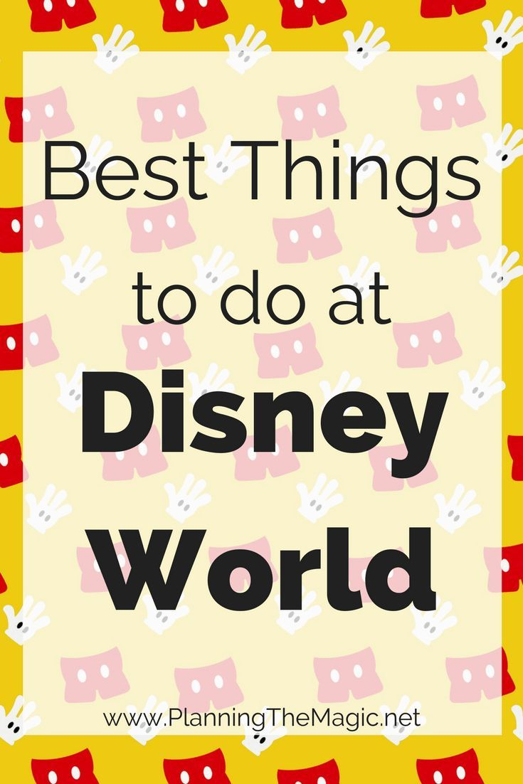 Best things to do at disney world best of walt disney world