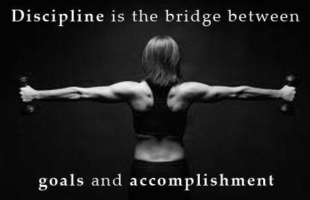 #discipline # goals