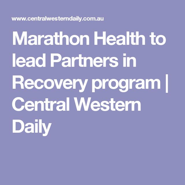 Marathon Health to lead Partners in Recovery program | Central Western Daily