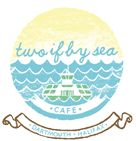 Two If By Sea Cafe
