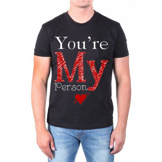 youre my person for men t shirt --- size from NewGalaxy on Etsy