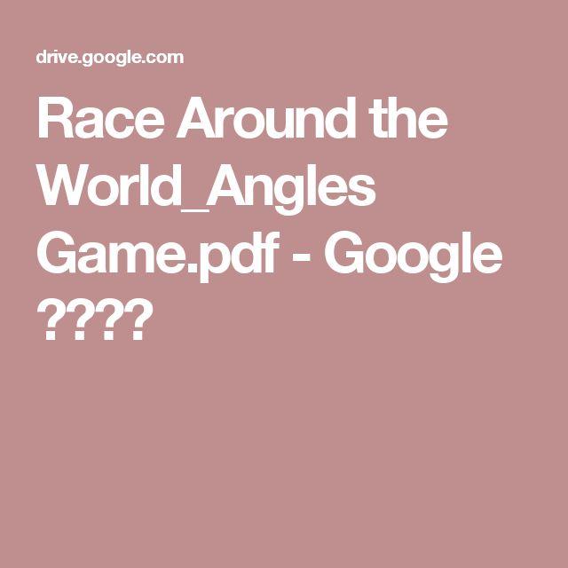 Race Around the World_Angles Game.pdf - Google ドライブ
