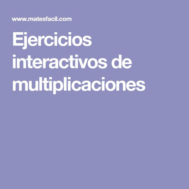 Ejercicios interactivos de multiplicaciones