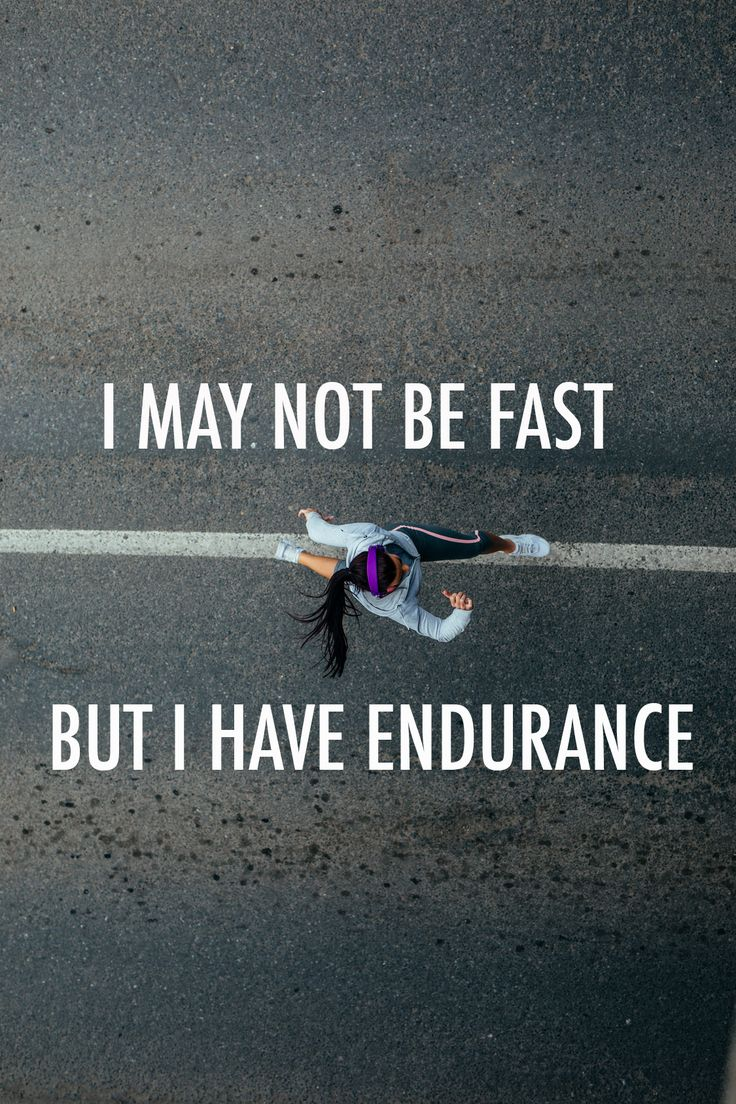 I May Not Be Fast, But I Have Endurance #runningmotivation https://esportista.net