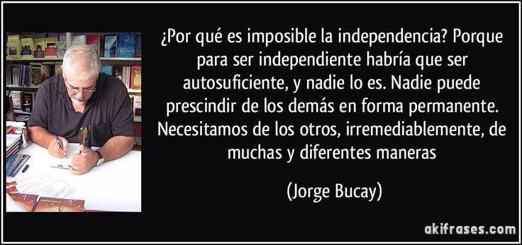 Por qué es imposible la independencia?
