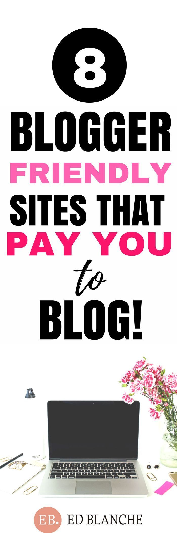 8 BLOGGER FRIENDLY SITES THAT PAY YOU TO BLOG #makemoneyblogging #bloggingformoney #blogging #bloggingforbeginners #bloggingfornewbies #makemoneyonline #workfromhome