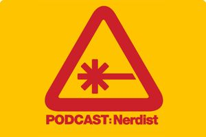 Listen to one podcast each week. [Hopefully more, but at least one] [It will probably be one from the Nerdist empire  most of the time]
