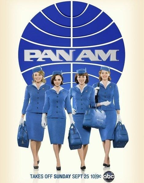 Pan Am. -One of my favorite new shows! I would've loved to be an international Pan Am stewardess back in the day!