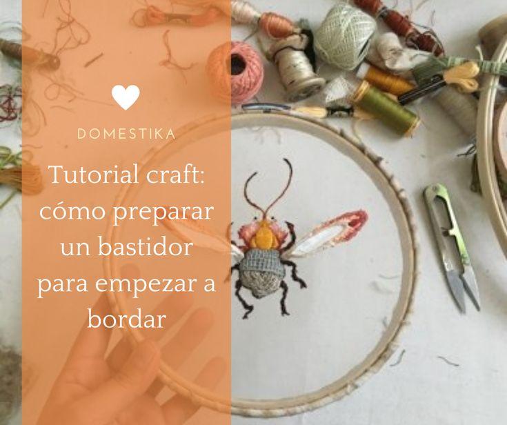 Consejos básicos a tener en cuenta antes de empezar a bordar con bastidor, por Gimena Romero #diy #tutorial #affiliate #craft Brain, Diy, Crafts, Embroidery For Beginners, Hipster Stuff, Tips, The Brain, Manualidades, Bricolage