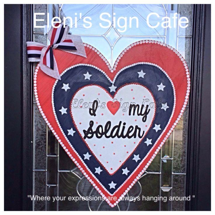 Patriotic door hanger,Soldier love door hanger,Military Valentine,Door hanger. Wooden door hanger. https://m.facebook.com/Elenissigncafe/ $45. Visit my page to order.