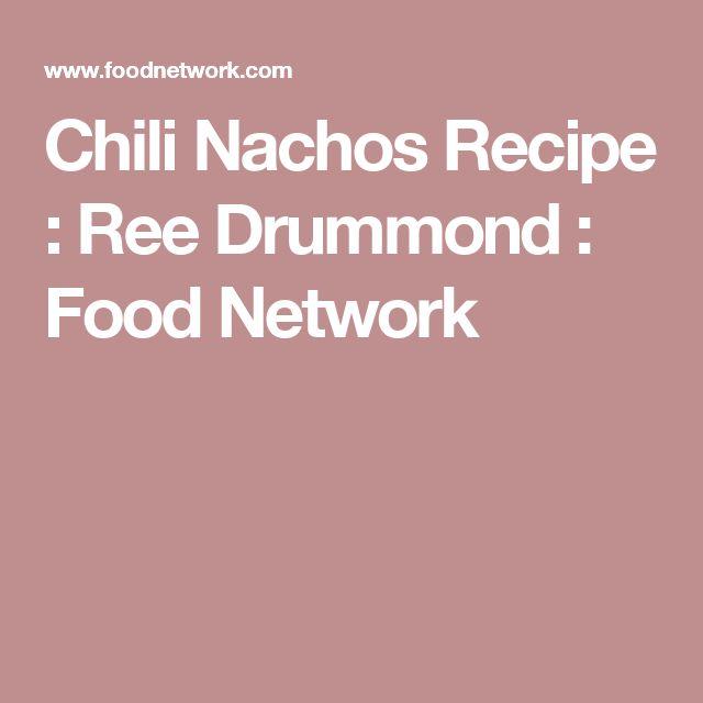 Chili Nachos Recipe : Ree Drummond : Food Network