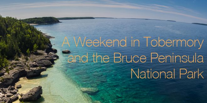 Nestled in the northern tip of the Bruce Peninsula, Tobermory is a special vacation spot for Ontarians....