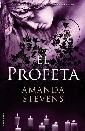 Título: El profeta Autora: Amanda Stevens Roca Editorial (2015) Valoración: El profeta es la tercera entrega de la saga La reina del cementerio de la norteamericana Amanda Stevens, precedida por La...