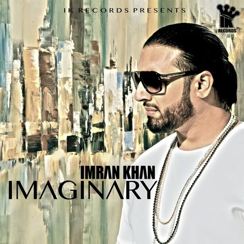Imaginary - Imran Khan (2015) Download Mp3 Songs - Songspk.link