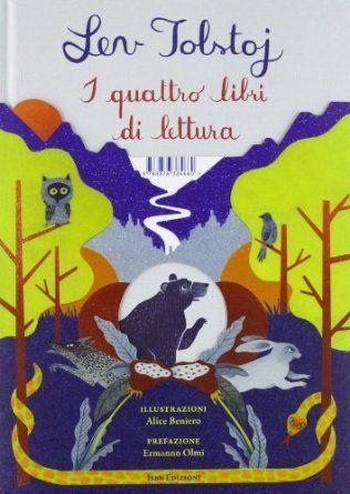 I quattro libri di lettura - Lev Tolstoj, A. Berniero, A. Villa - Libri