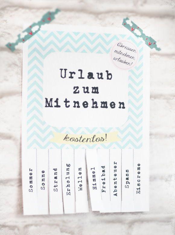 Urlaub zum Mitnehmen. Und Verschenken. Hach. ☼ Urlaub ToGo {free printable} by http://titatoni.blogspot.de/