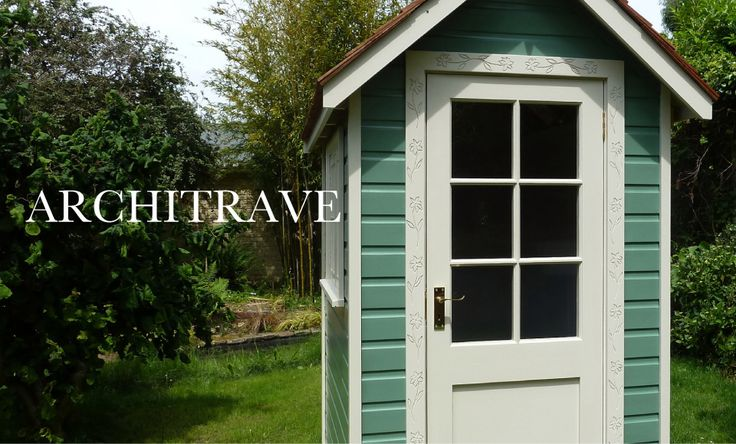 the handmade garden shed exeter topsham decorative architrave