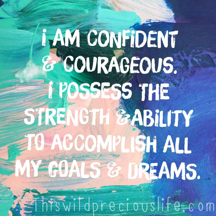 confident courageous affirmation