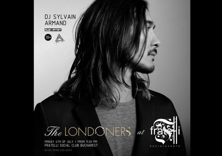 The Londoners @ Fratelli presents DJ Sylvain Armand in Fratelli Social Club!