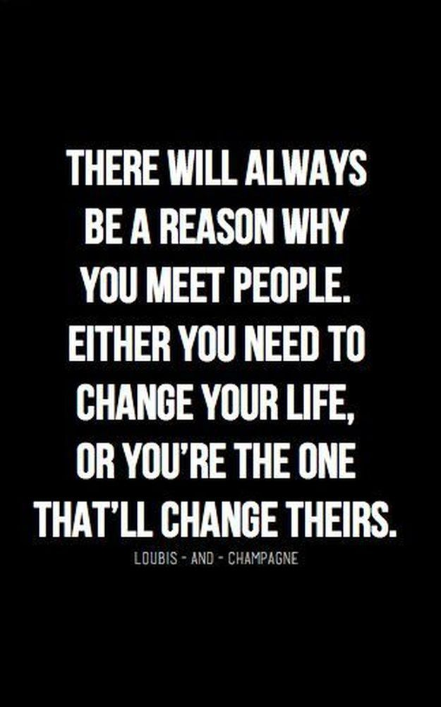 Reason Why You Meet People   20 Inspirational Quotes About Changing Yourself