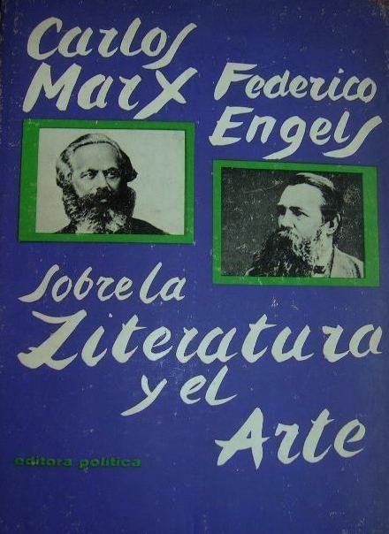 Marx y Engels - Sobre la literatura y el arte #lagalatea www.lagalatea.es