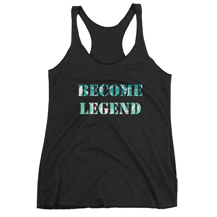 "Women's ""Become Legend"" Fury Tank"