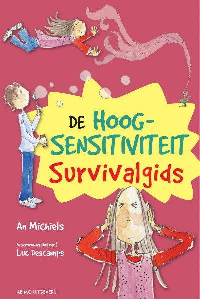 Hoe overleef ik.. Survival-hoogsensitief-site Uitgeverij Pica, An Michiels.