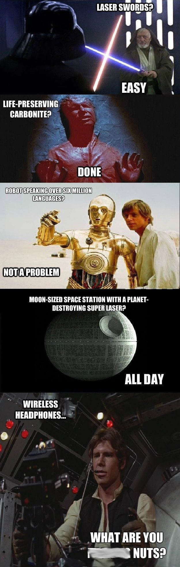 Star Wars technology...XD Hahaha, I never noticed this! Probably seemed too far-fetched at the time.